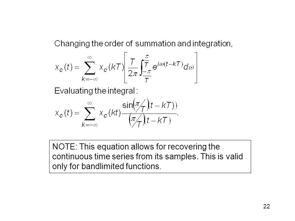 NOTE: This equation allows for recovering the continuous time series from its samples.