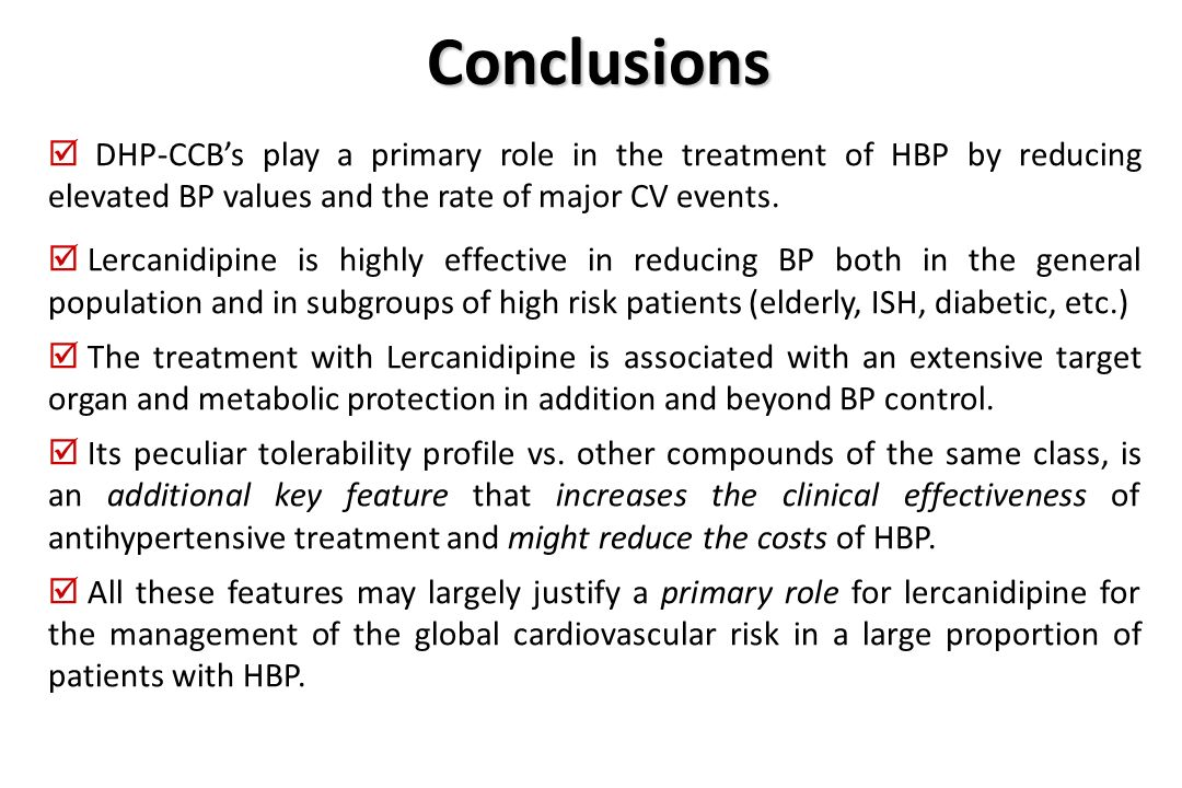 Conclusions DHP-CCB's play a primary role in the treatment of HBP by reducing elevated BP values and the rate of major CV events.
