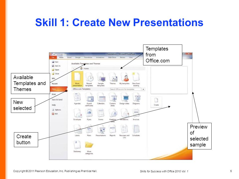 Skills for success with microsoft office ppt video online download 5 skill 1 create new presentations templates from office available templates and themes new selected powerpoint toneelgroepblik Choice Image