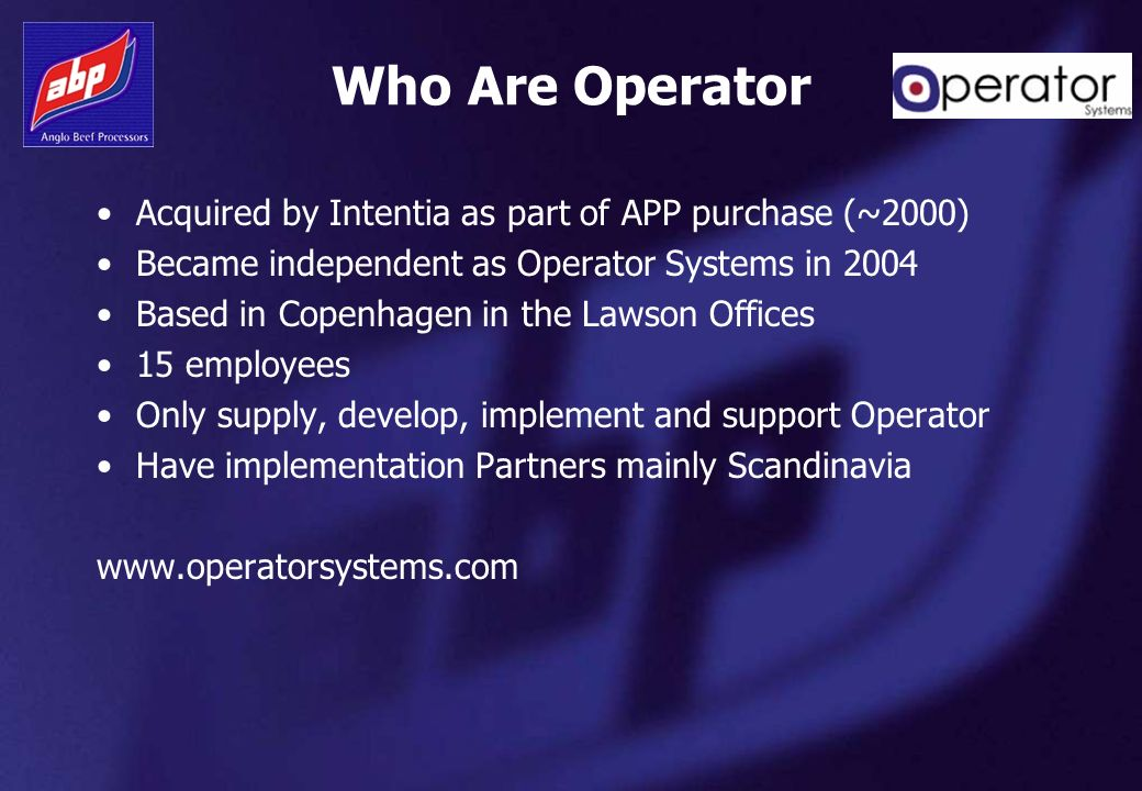 Who Are Operator Acquired by Intentia as part of APP purchase (~2000)