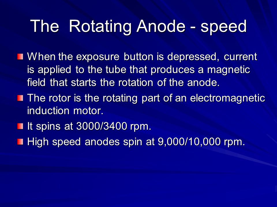 The Rotating Anode - speed