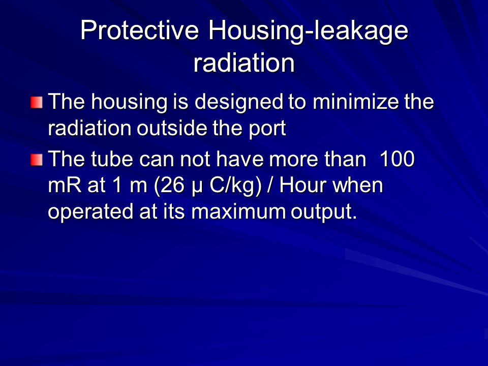 Protective Housing-leakage radiation