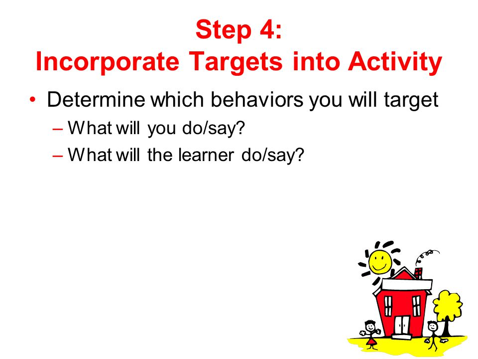 Step 4: Incorporate Targets into Activity