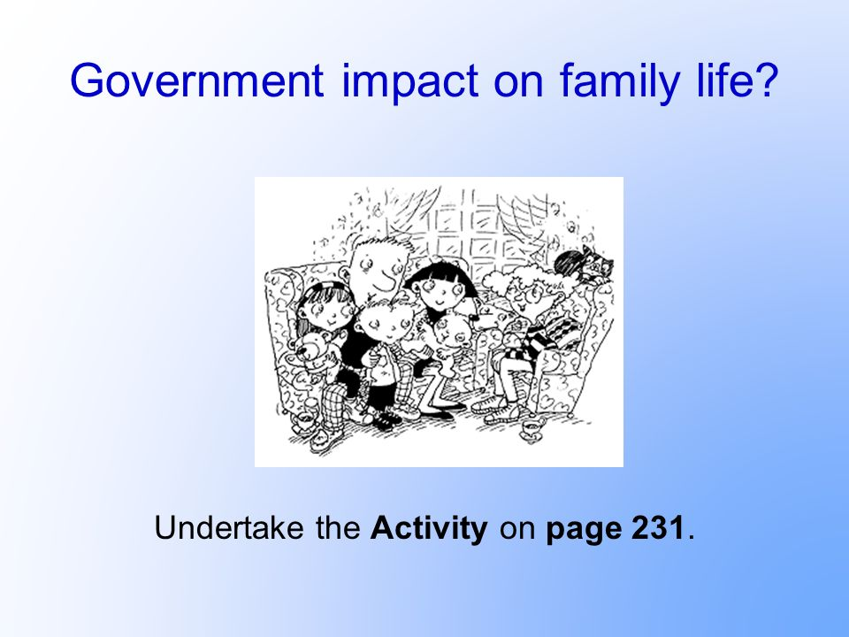 Government impact on family life