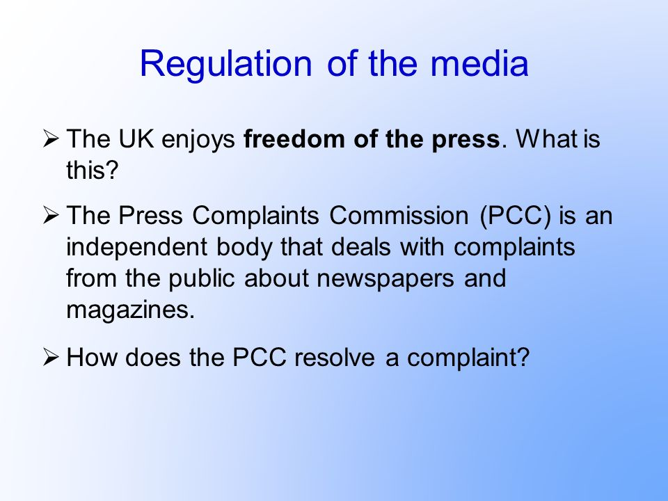 Regulation of the media