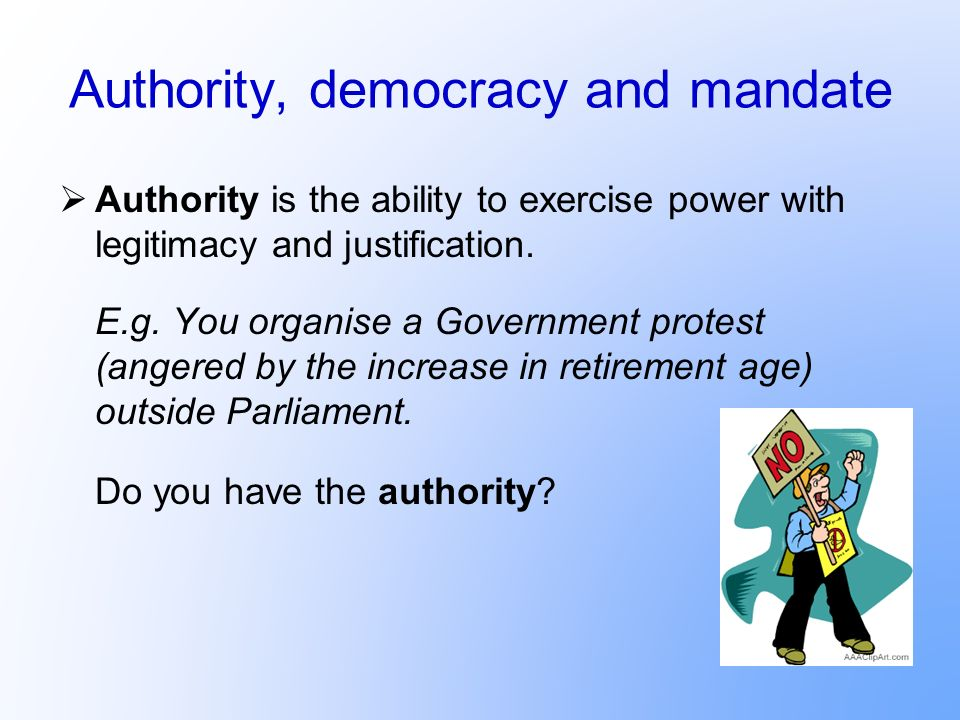 Authority, democracy and mandate