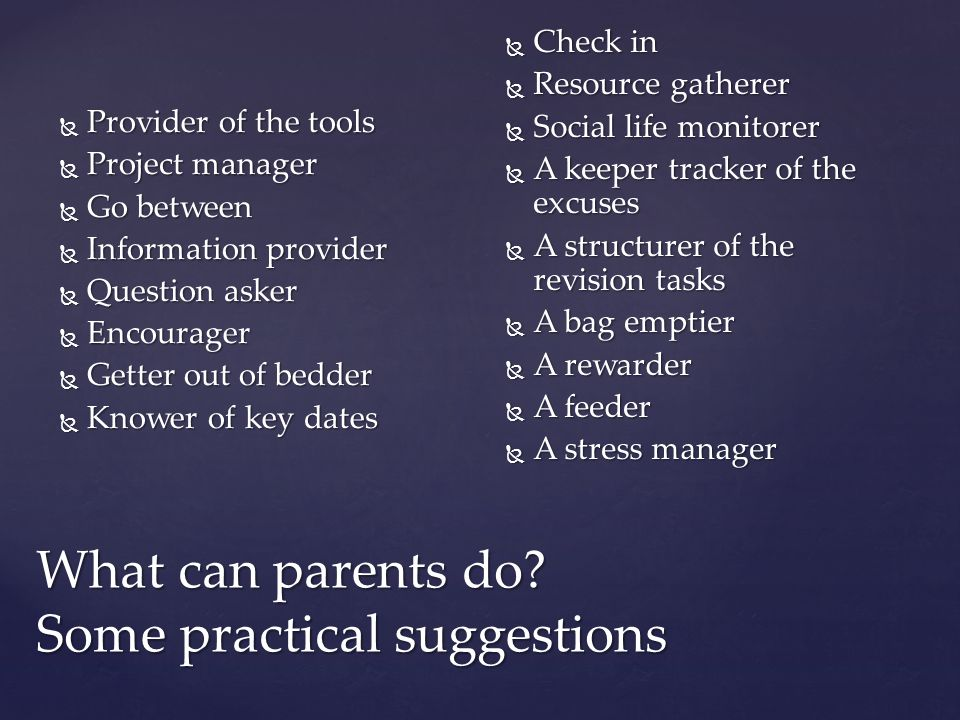What can parents do Some practical suggestions