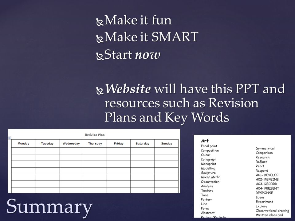 Summary Make it fun Make it SMART Start now