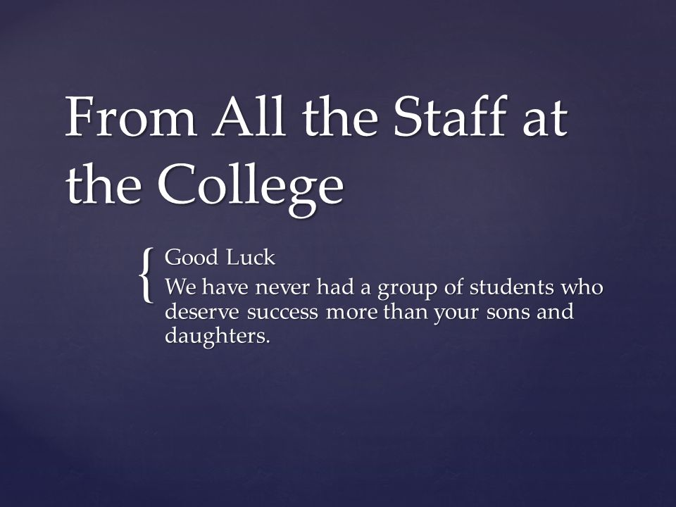 From All the Staff at the College