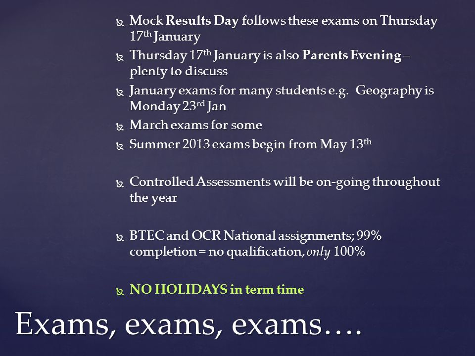 Mock Results Day follows these exams on Thursday 17th January