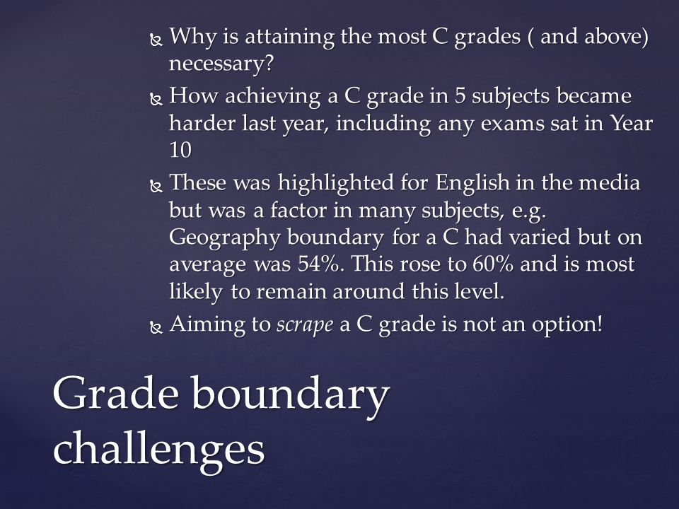 Grade boundary challenges