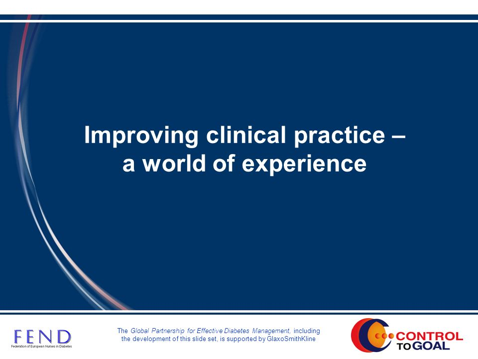 Improving clinical practice – a world of experience