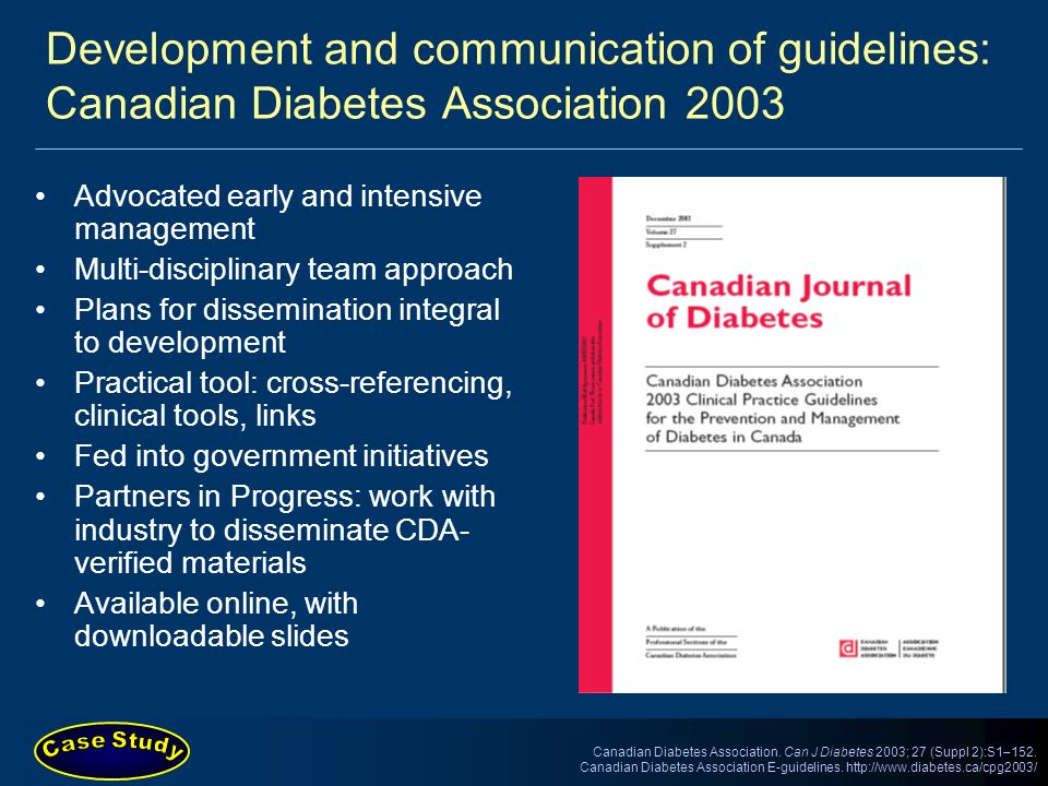 Development and communication of guidelines: Canadian Diabetes Association 2003