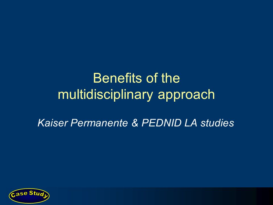 Benefits of the multidisciplinary approach