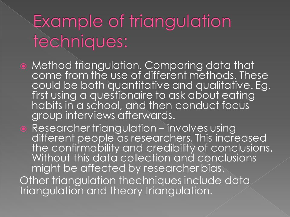 Example of triangulation techniques: