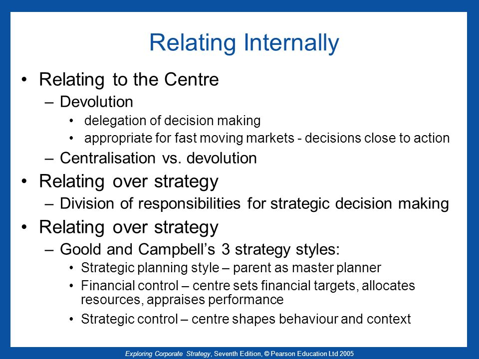 Relating Internally Relating to the Centre Relating over strategy