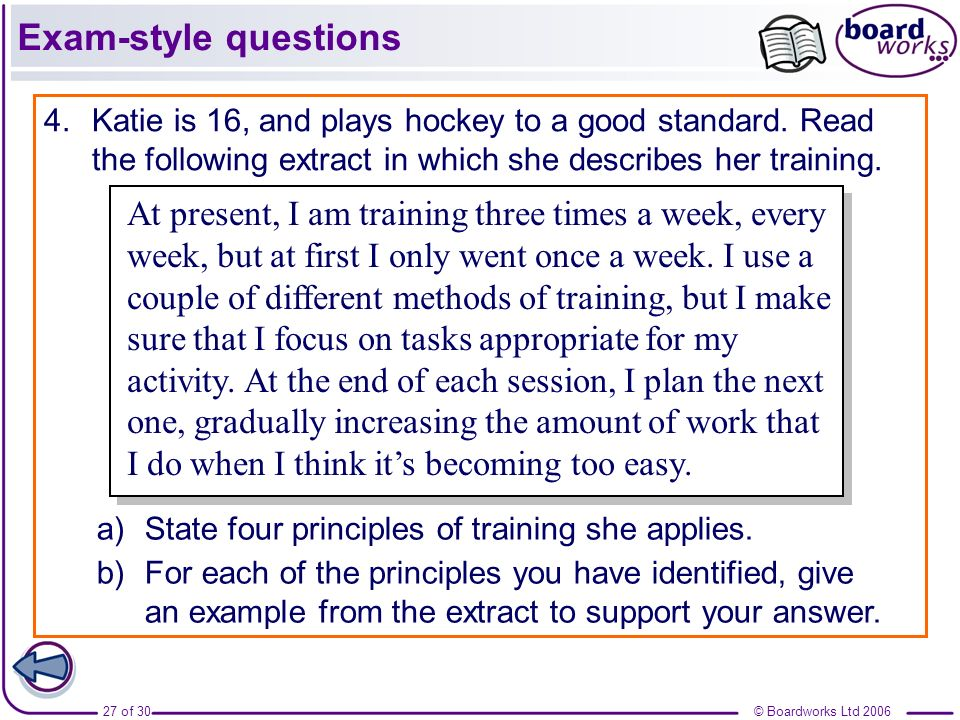 Exam-style questions Katie is 16, and plays hockey to a good standard. Read the following extract in which she describes her training.