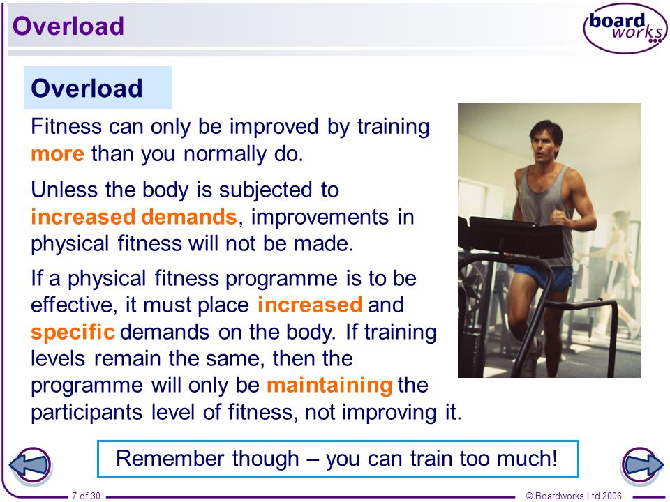 Remember though – you can train too much!