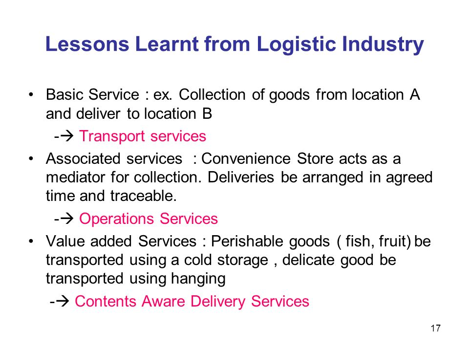 Lessons Learnt from Logistic Industry