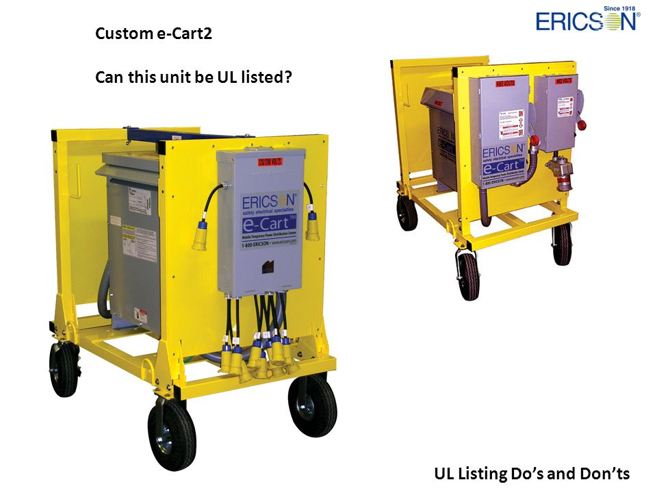 Custom e-Cart2 Can this unit be UL listed UL Listing Do's and Don'ts