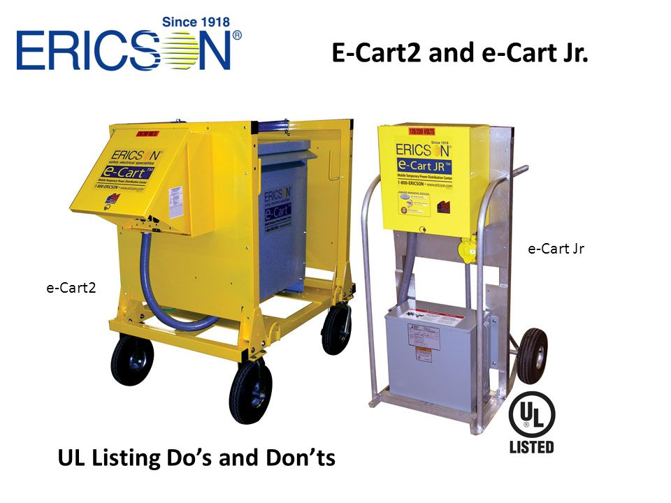 E-Cart2 and e-Cart Jr. e-Cart Jr e-Cart2 UL Listing Do's and Don'ts