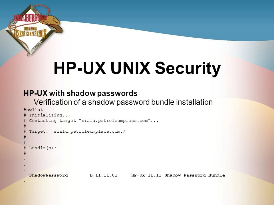 HP-UX UNIX Security HP-UX with shadow passwords