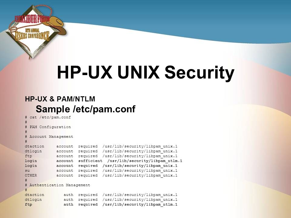 HP-UX UNIX Security Sample /etc/pam.conf HP-UX & PAM/NTLM