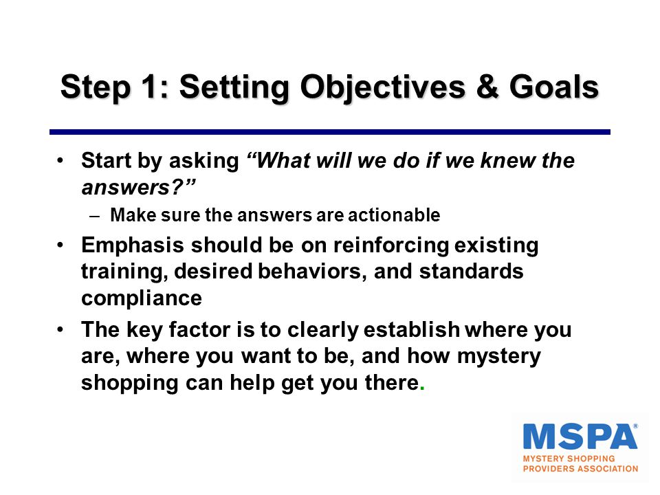 Step 1: Setting Objectives & Goals