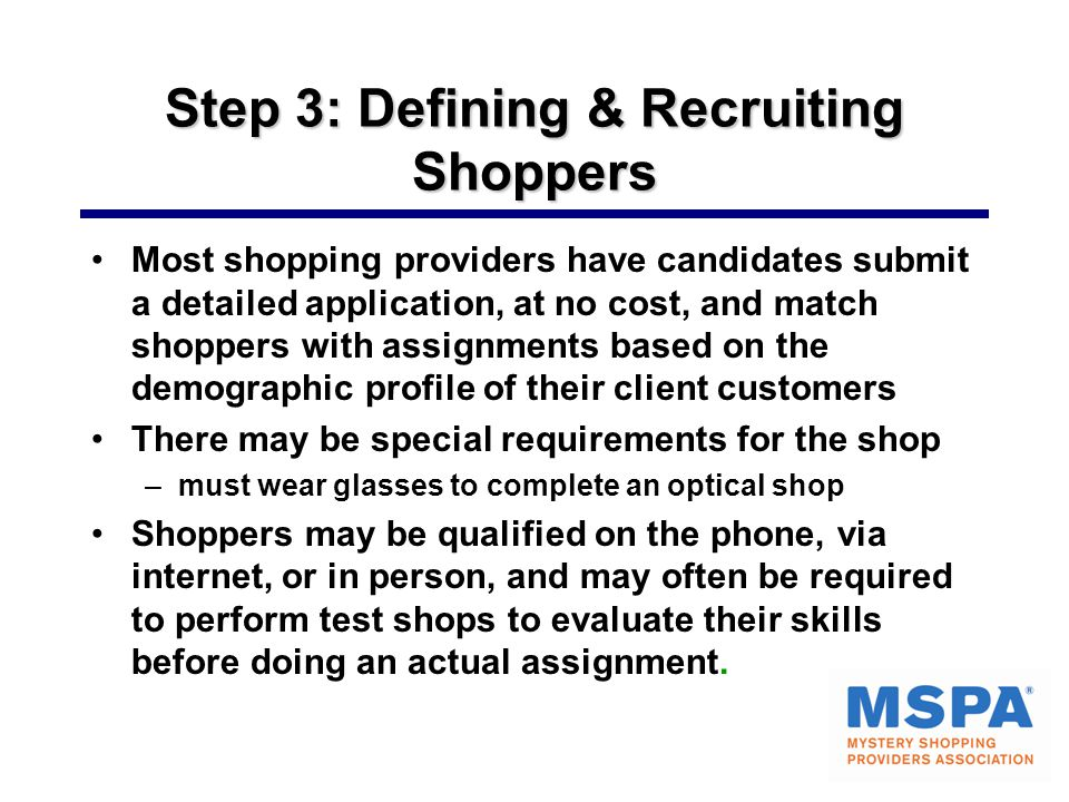 Step 3: Defining & Recruiting Shoppers