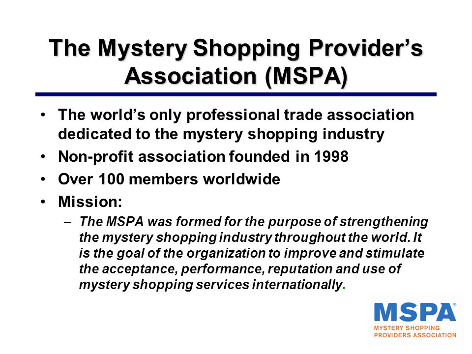 The Mystery Shopping Provider's Association (MSPA)