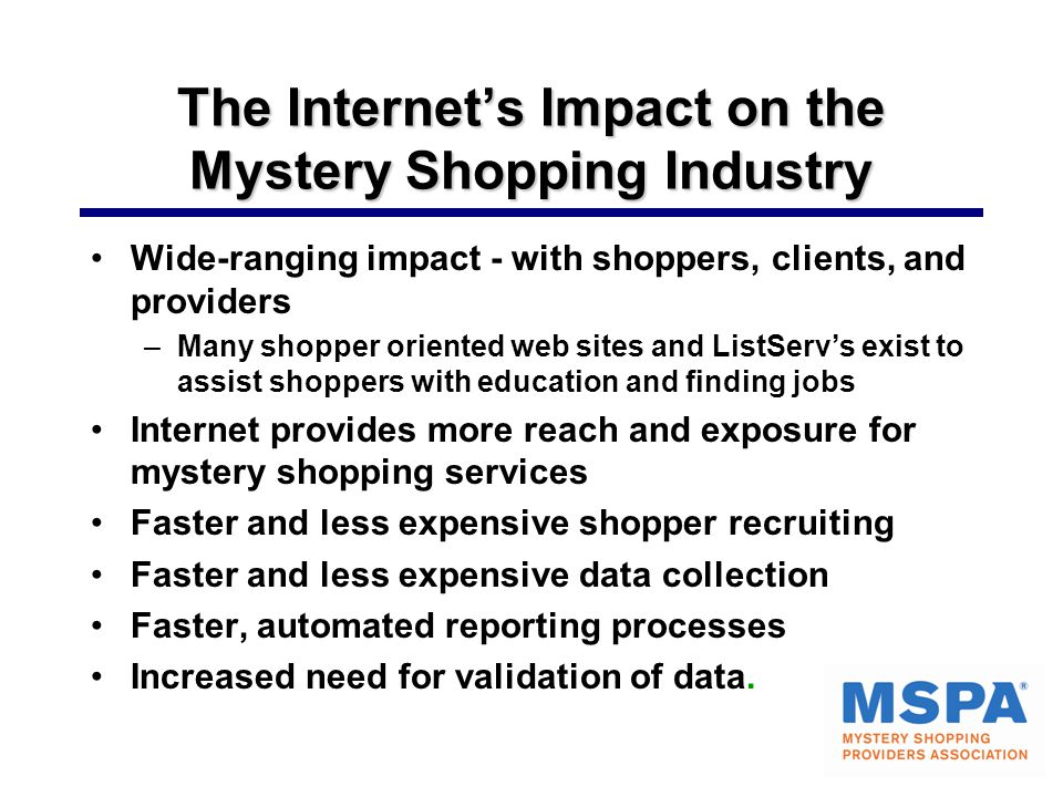 The Internet's Impact on the Mystery Shopping Industry