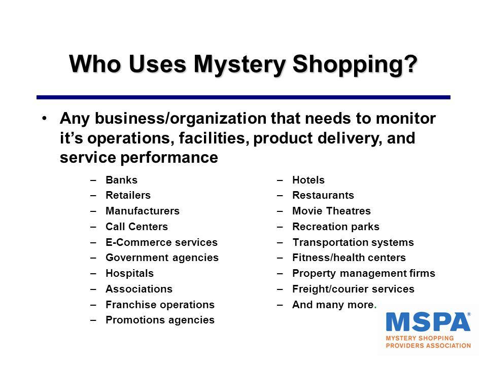Who Uses Mystery Shopping