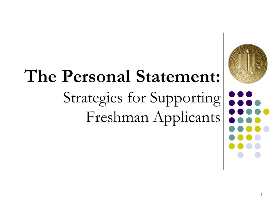 The Personal Statement: Strategies for Supporting Freshman Applicants