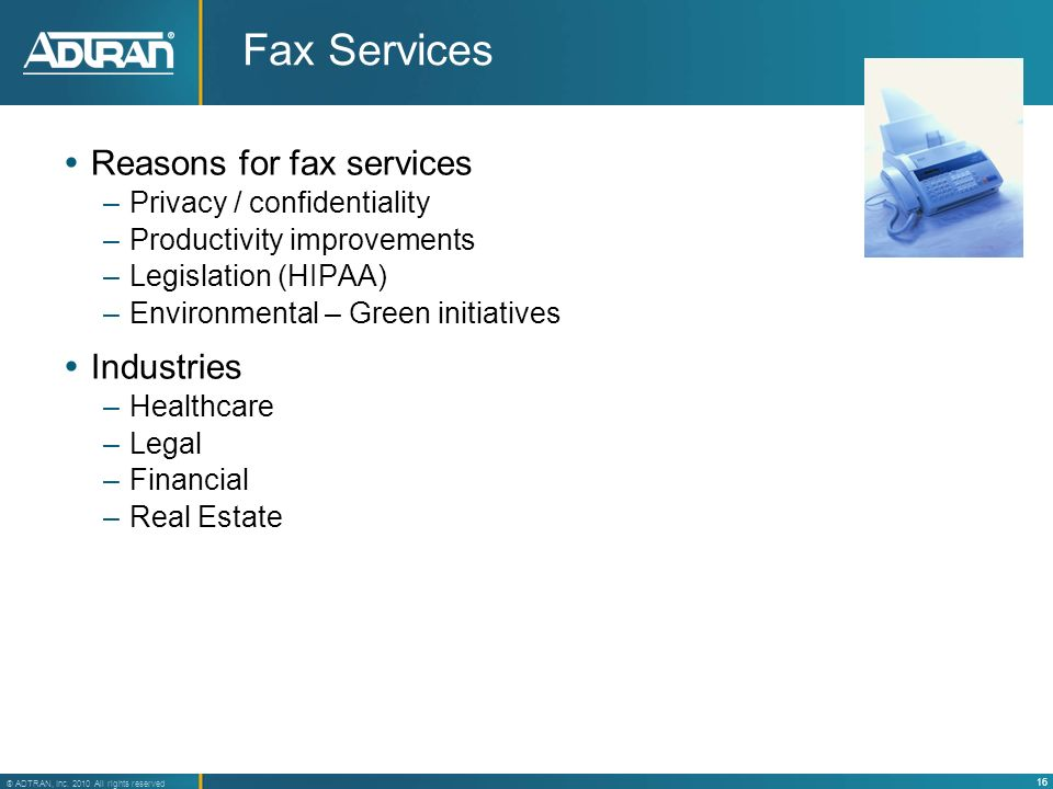 Fax Services Reasons for fax services Industries
