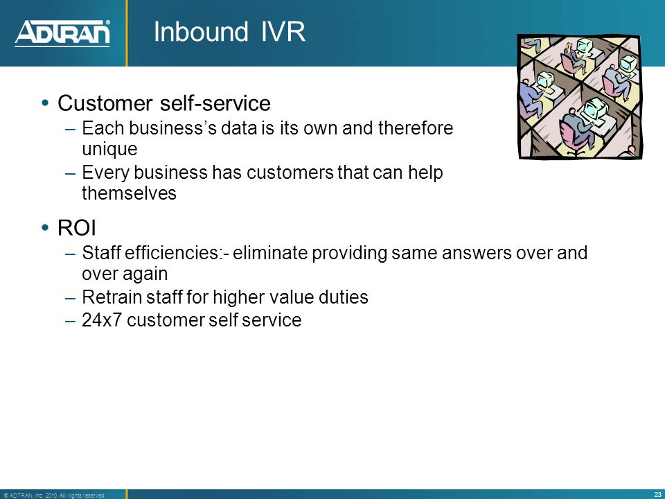 Inbound IVR Customer self-service ROI