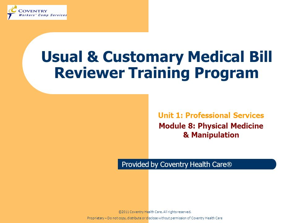 Usual & Customary Medical Bill Reviewer Training Program