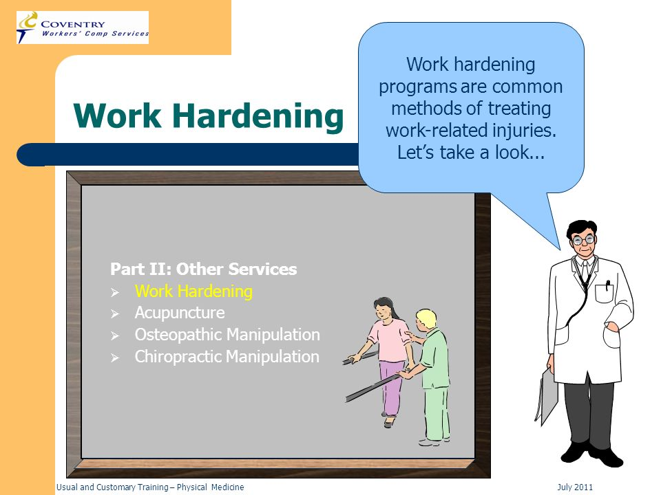 Work hardening programs are common methods of treating work-related injuries. Let's take a look...