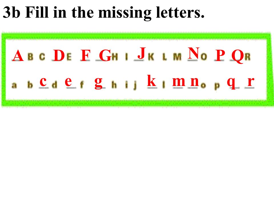 3b Fill in the missing letters.
