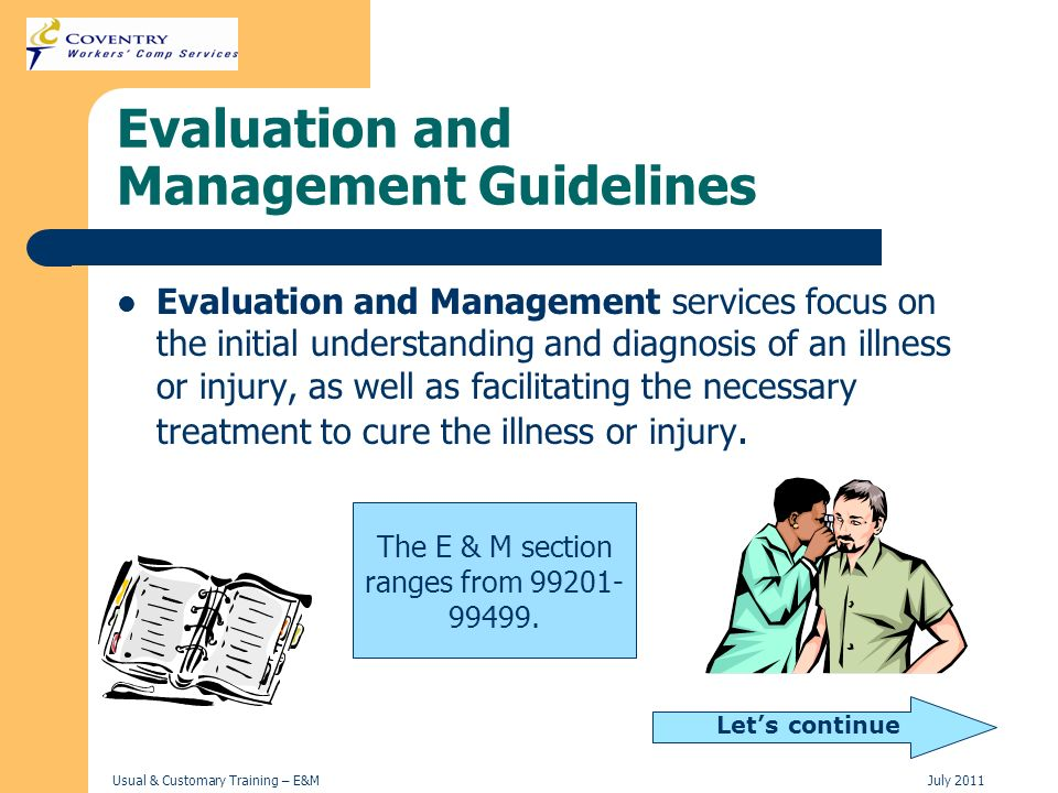 Evaluation and Management Guidelines