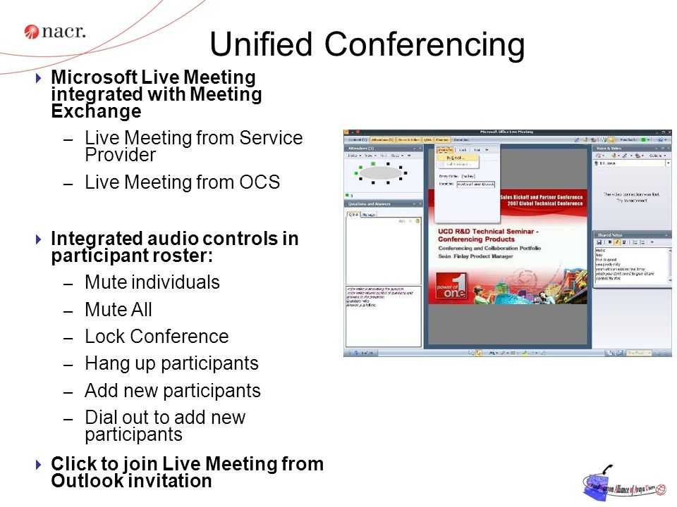 Unified Conferencing Microsoft Live Meeting integrated with Meeting Exchange. Live Meeting from Service Provider.