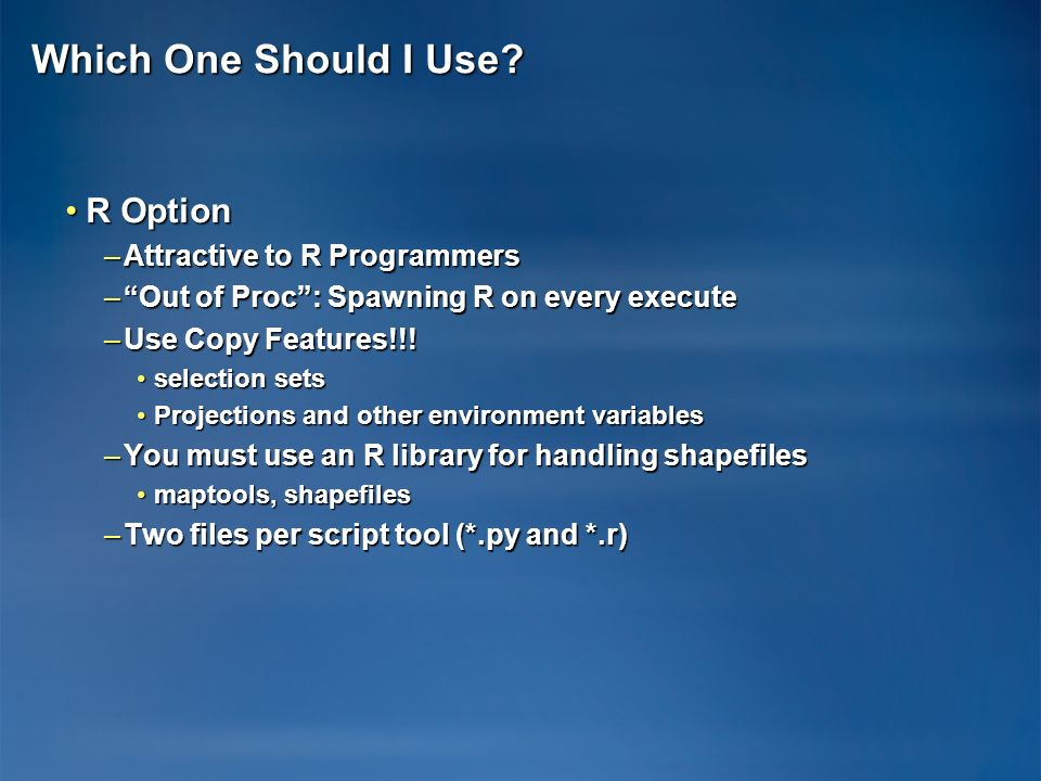 Which One Should I Use R Option Attractive to R Programmers