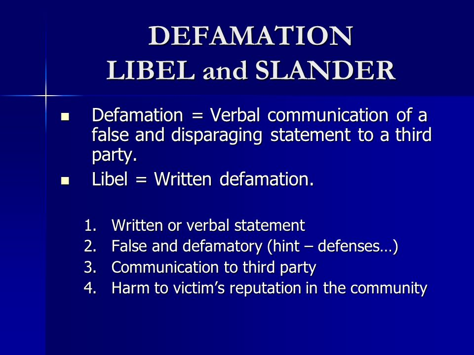 DEFAMATION LIBEL and SLANDER