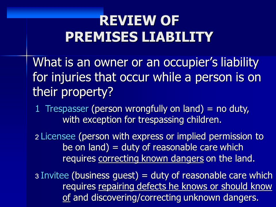 REVIEW OF PREMISES LIABILITY