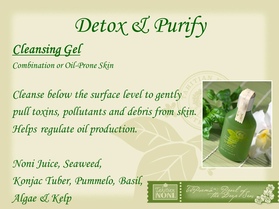 Detox & Purify Cleansing Gel Cleanse below the surface level to gently