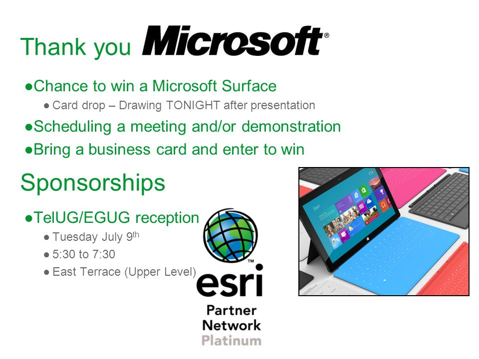 Thank you Sponsorships Chance to win a Microsoft Surface