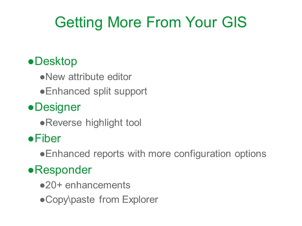 Getting More From Your GIS