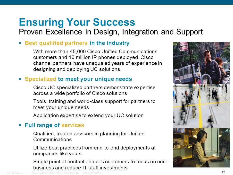 Ensuring Your Success Proven Excellence in Design, Integration and Support. Best qualified partners in the industry.