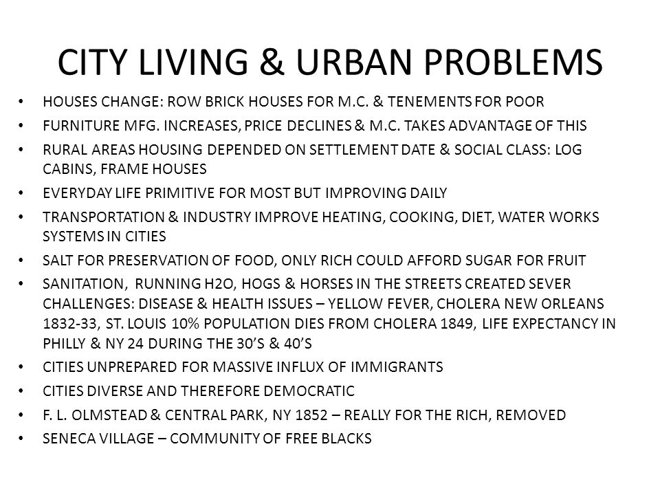 CITY LIVING & URBAN PROBLEMS
