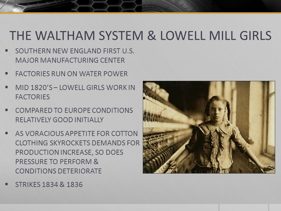 THE WALTHAM SYSTEM & LOWELL MILL GIRLS