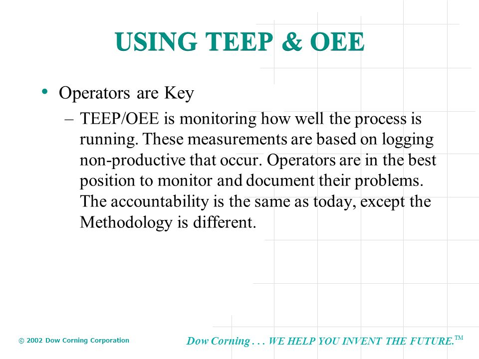 USING TEEP & OEE Operators are Key